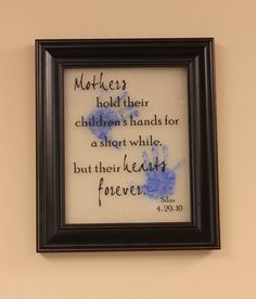 DIY - Mother's Day Frame Tutorial -- definitely gonna have to do this with my little one sometime, adorable! Mother's Day next year Mothers Day Quotes, Mothers Day Crafts, Mother Day Gifts, Fathers Day, Baby Crafts, Toddler Crafts, Crafts To Do, Crafts For Kids, Craft Gifts