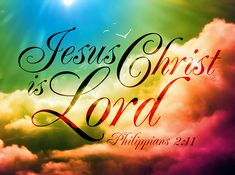 Jesus Christ is Lord. Philippians and every tongue acknowledge that JESUS CHRIST is LORD, to the glory of God the Father, Bible Scriptures, Bible Quotes, Biblical Quotes, Spiritual Sayings, Bible Art, Faith Quotes, Philippians 2, Colossians 1, Jesus Christus