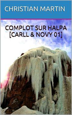 La version ebook de Complot sur Halpa est désormais disponible sur Smashwords.