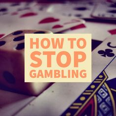 Gambling addiction is one of the hardest problems to stop. It can be an all-consuming behavior that can result in some very bad consequences. Here are ten ways to stop gambling forever.