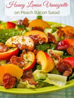 Honey Lemon Vinaigrette on Peach Bacon Salad. A vinaigrette recipe that goes particularly well with salads containing summer fruits and berries like peaches and plums or strawberries