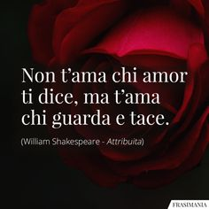 Frasi d'Amore (brevi): le 125 più belle, passionali, romantiche e poetiche Love Is A Temple, Sad Quotes, Love Quotes, Rose Poems, Common Quotes, Forms Of Poetry, Writing Styles, Sentences, Book Markers