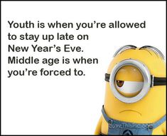 Funny New Year's Eve | Funny Happy New Years Eve Minion Quote Pictures, Photos ...