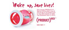 Yep, I sell these. These guys give you one chance to hit snooze before they roll off your nightstand and onto the floor so you have to get out of bed to catch and silence them. Buy a (RED) version and we give 5% back to the Global Fund to help fight AIDS. Amazing, huh?
