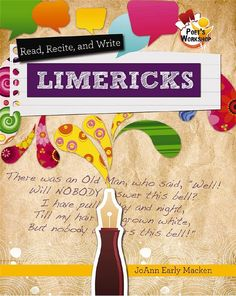 Read, Recite, and Write Limericks - HC