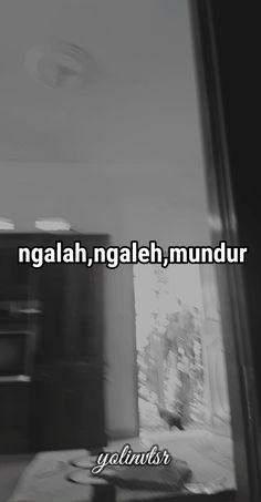 Snap Quotes, Jokes Quotes, Me Quotes, Qoutes, Tumbler Quotes, Quotes Galau, Reminder Quotes, Simple Quotes, Quotes Indonesia