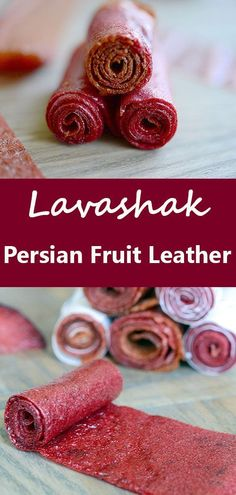 Lavashak, or Persian style fruit leather, is an easy to make snack of dried fruit puree