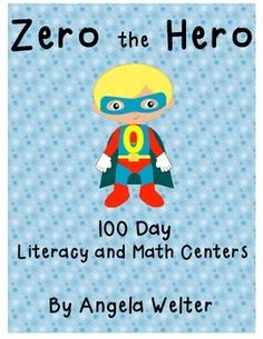 This unit is a fun way to incorporate Zero the Hero into your 100 Day week.  Kids just love Zero!  In this unit, I have included 7 literacy and 4 math interactive centers.  All centers come with a recording sheet.  They are in alignment with the Common Core Standards.