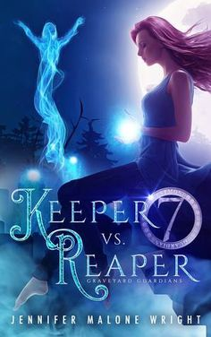 Tome Tender: Keeper vs. Reaper (Graveyard Guardians #1) by Jennifer Malone Wright