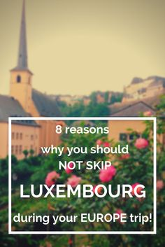 Going to Europe? Don't miss the small country of Luxembourg because: 1. From forests to valley's: Luxembourg has it all! 2. Traveling in Luxembourg is actually quite affordable 3. Luxembourg is the only country in the world with a grand duke 4. This little country is pretty as a picture 5. The Luxembourg people love good food and wine 6. Beside many old people, there are also many young people 7. It's a unique international hub 8. I'ts perfect for active and sportive among us!