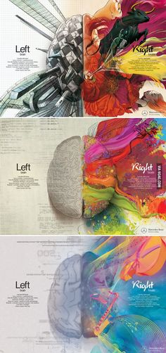 Left Brain - Right Brain As @BiZZBoard said: Infographics dont necessarily need to be pure vector. The tactile nature of these comes through amazingly in 2D.