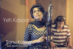 Yeh Kasoor Mera Hai | Sonu Kakkar - Jism 2 ( Live studio Session) - YouTube