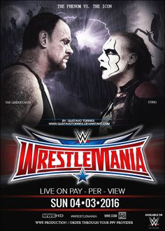 Wrestlemania 32 Poster - The Undertaker vs. Sting by GustavoTorres