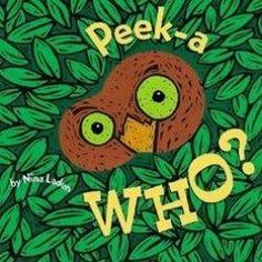 Peek-A Who? (Lift the Flap Books, Interactive Books for Kids, Interactive Read Aloud Books), a book by Nina Laden Interactive Books For Kids, Interactive Read Aloud, Read Aloud Books, Good Books, Quiet Books, Best Baby Book, Happy Images, Kids Library, Who Book