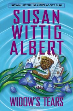 Widow's Tears (China Bayles) by Susan Wittig Albert, 2013 *** adult. A comfortable mystery series complete with recipes and herb folklore. Mystery Series, Mystery Books, Used Books, My Books, Reading Books, Susan Wittig Albert, Galveston Hurricane, Ghost Hunting