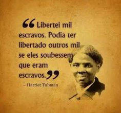 Today we celebrate African-American abolitionist, humanitarian and union spy during the American Civil War, Harriet Tubman! Black History Month Quotes, Black History Books, History Quotes, Black History Facts, Harriet Tubman, Woman Quotes, Life Quotes, Quotes Women, World History Classroom