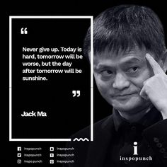 jackma jackmaquotes alibaba motivationalquotes inspirationalquotes nevergiveup inspiration is part of Life quotes - Work Quotes, Wisdom Quotes, Success Quotes, Quotes To Live By, Life Quotes, Legend Quotes, Good Motivation, Business Motivation, Business Quotes