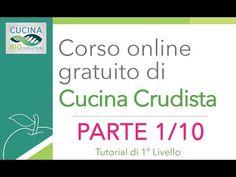 (Parte 1/10) Corso di Cucina Crudista (Raw Food) 1° Livello - Introduzione al Crudismo - Tutorial - YouTube