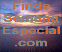 FindeSemanaEspecial.com