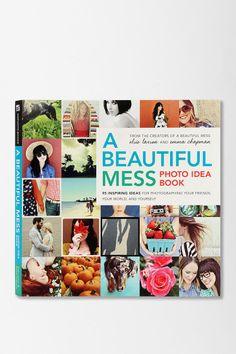 A Beautiful Mess Photo Idea Book By Elsie Larson & Emma Chapman