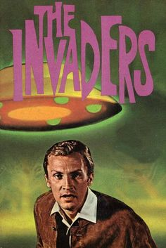 The Invaders - (1967-68). Starring: Roy Thinnes and  Kent Smith. Partial Guest List: Gene Hackman, Anne Francis, Dawn Wells, J.D. Cannon, Ellen Corby, Roddy McDowall, Harold Gould, Suzanne Pleshette, Jack Lord, Diana Hyland, Dabney Coleman, Jack Warden, Norman Fell, Burgess Meredith, Peter Graves, Ted Knight, James B. Sikking, Barbara Barrie, Richard Anderson, Russell Johnson, Wayne Rogers, Will Geer, Barry Williams, Edward Asner and Louis Gossett, Jr.