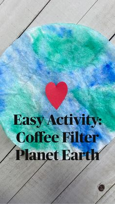holiday activities for boys Easy Activity: Coffee Filter Planet Earth Earth Day Activities, Craft Activities For Kids, Infant Activities, Projects For Kids, Crafts For Kids, Holiday Activities, Daycare Crafts, Toddler Crafts, Preschool Science