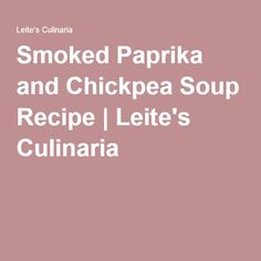 smoked paprika and chickpea soup recipes dishmaps tomato chickpea soup ...