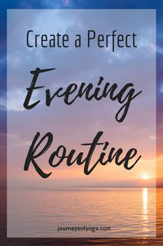 Everyone should have an evening routine. Read this post to get a ton of ideas on how to make one!