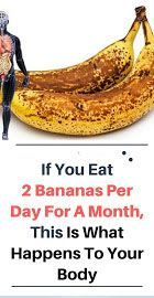 If You Eat 2 Bananas Per Day For A Month, This Is What Happens To Your Body - Healthy4you
