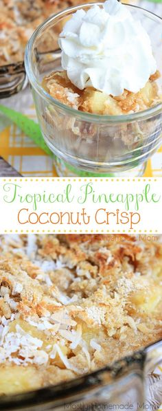 Tropical Pineapple Coconut Crisp - Fresh pineapple tossed in lime juice and topped with brown sugar, oats, and coconut. This fresh fruit cobbler is perfect for summer picnics and parties!
