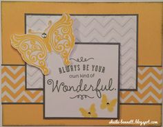 Pattern 26 in Make It From Your Heart volume 1 was the inspiration for the card design.  For this card using both a butterfly and a sentiment from the Your Own Kind of Wonderful stamp set, it is paired with Slate ink and cardstock.  Paper Fundamentals Whimsy Assortment, and the Chevron embossing folder repeats the pattern on a piece of White Daisy. Canary pigment ink and then embossed using Clear Super Fine embossing powder.  As a finishing touch, a few clear Sparkles were added.