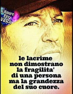 Italian Quotes, Sentence Writing, Compassion, Persona, Sentences, Coding, Wisdom, Sayings, Heart