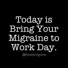 How To Prevent Headaches – Headache And Migraine Relief Today Work Memes, Work Quotes, Work Humor, Life Quotes, Chronic Migraines, Chronic Pain, Fibromyalgia, Chronic Illness, Menstrual Migraines