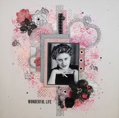 Layout by More Than Words DT member Pamela Ellis inspired by the February WONDERFUL & SPARKLE Main Challenge. More details at http://morethanwordschallenge.blogspot.ca/2016/02/february-2016-main-challenge-wonderful.html  #morethanwords #mtwchallenge #morethanwordschallenges #mtw