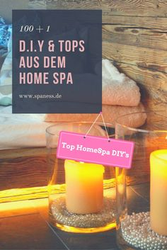 Top Home Spa DIY's Diy Spa, Tolle Hotels, Home Spa, Candle Jars, Blog, Travel News, Beauty, Business, Diy