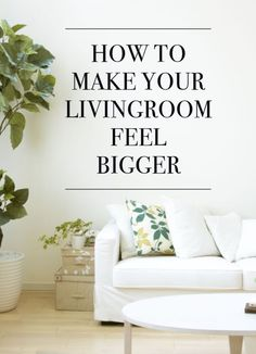 If you wish you had a bit more space in the living room, you may be surprised that it's easy to make this area of the home look bigger without increasing the square footage. From carefully choosing pieces...