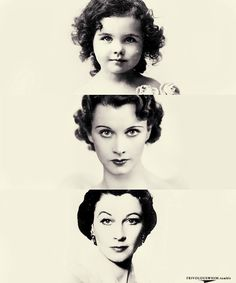 Vivien Leigh, over the years- such a pretty girl/lady/woman