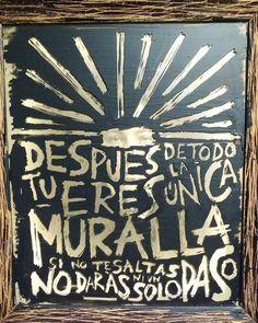 Frase tomada del gran Luis Alberto Spinetta.