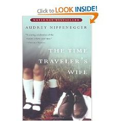 The Time Traveler's Wife- Do NOT watch the craptacular movie! Read the excellent book :)