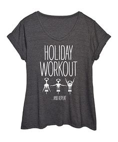 Loving this Heather Charcoal 'Holiday Workout' Tee - Plus on #zulily…