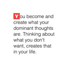 Note with content: You become and create what you