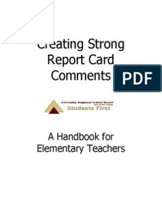 Creating Strong Report Card Comments - A Handbook for Elementary Teachers Preschool Report Card Comments, Report Comments, Remarks For Report Card, Report Cards, Reading Process, Applied Psychology, Depth Of Knowledge, Professor, Handwriting Practice