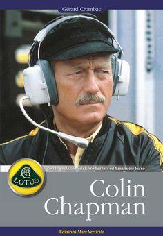 Colin Chapman, l'uomo e le sue auto: il libro per chi ama la Friends Show, Best Friends, Lotus F1, Recorded Books, Online Library, Grand Prix, Ferrari, Audiobooks, I Am Awesome