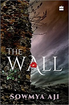 Love will find a way by anurag garg pdf ebook free download the wall by sowmya aji is engrossing amalgam of love jealousy revenge and unrealised fandeluxe PDF