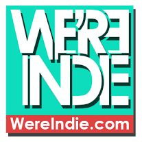 We're Indie - Independent Entertainment Magazine
