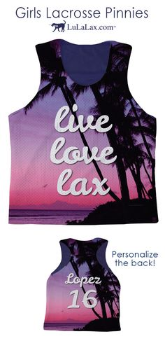 "Lax girls love our ""Live Love Lax Beach Sunset"" Lacrosse Pinnies! They are reversible and designed for comfort and performance with moisture wicking material. Our unique designs make these pinnies fun to wear on and off the lacrosse field. Add your name and jersey number to back of any pinnie and you have the perfect personalized gift for your favorite laxer."