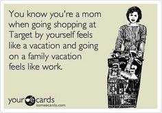 Hahahaha yes! But a vacation with out the babies would suck horribly so ill take my grocery shopping trips alone lol. This momma refuses to ever spend a single day with out her kids :)