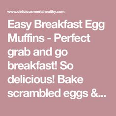Easy Breakfast Egg Muffins - Perfect grab and go breakfast! So delicious! Bake scrambled eggs & veggies at 375 for 20 min. Healthy Breakfast Muffins, Grab And Go Breakfast, Breakfast Casserole Easy, Best Breakfast Recipes, Sweet Potato Hash, Egg Muffins, Egg Dish, Scrambled Eggs, Veggies