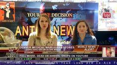 Latest World News Channel 2 - Rita Loyde and Jehanne Chinnery MARIJUANA
