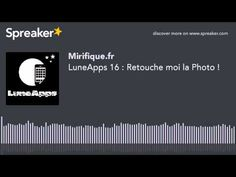 ▶ LuneApps 16 : Retouche moi la Photo ! - YouTube